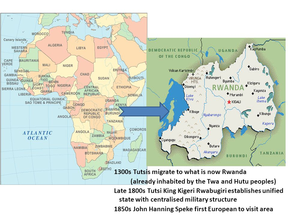 1300s Tutsis migrate to what is now Rwanda (already inhabited by the Twa and Hutu peoples) Late 1800s Tutsi King Kigeri Rwabugiri establishes unified state with centralised military structure 1850s John Hanning Speke first European to visit area