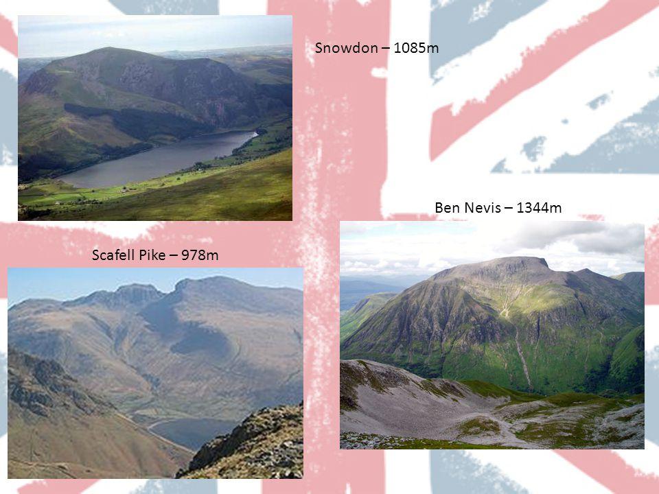 Scafell Pike – 978m Ben Nevis – 1344m Snowdon – 1085m