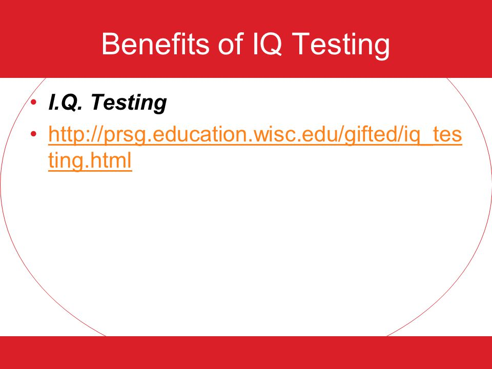 Benefits of IQ Testing I.Q.