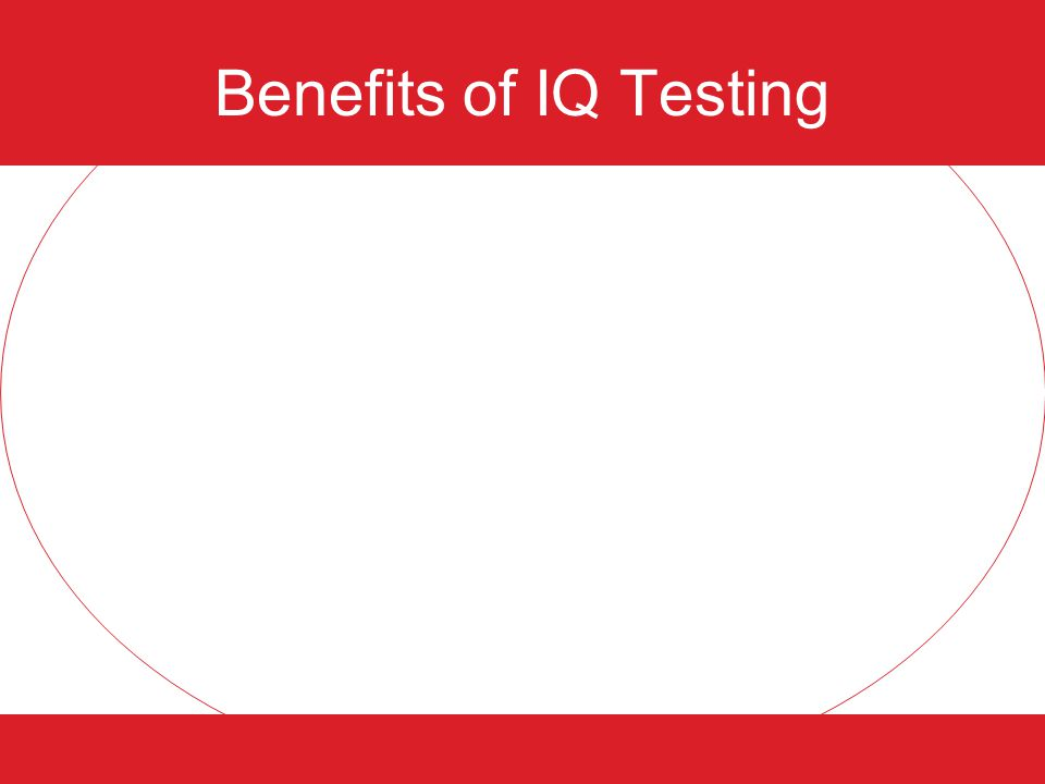 Benefits of IQ Testing