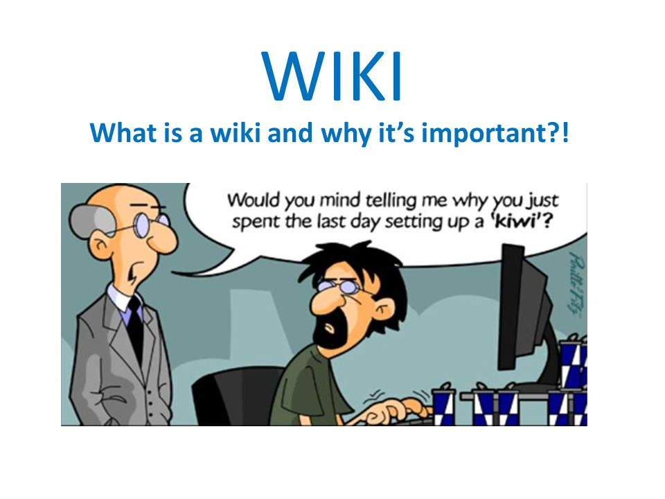 WIKI What is a wiki and why it's important?!