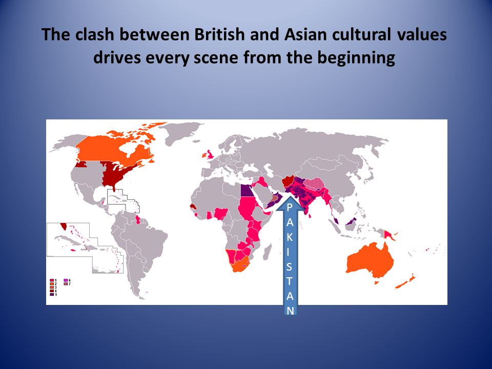 The clash between British and Asian cultural values drives every scene from the beginning PAKISTANPAKISTAN