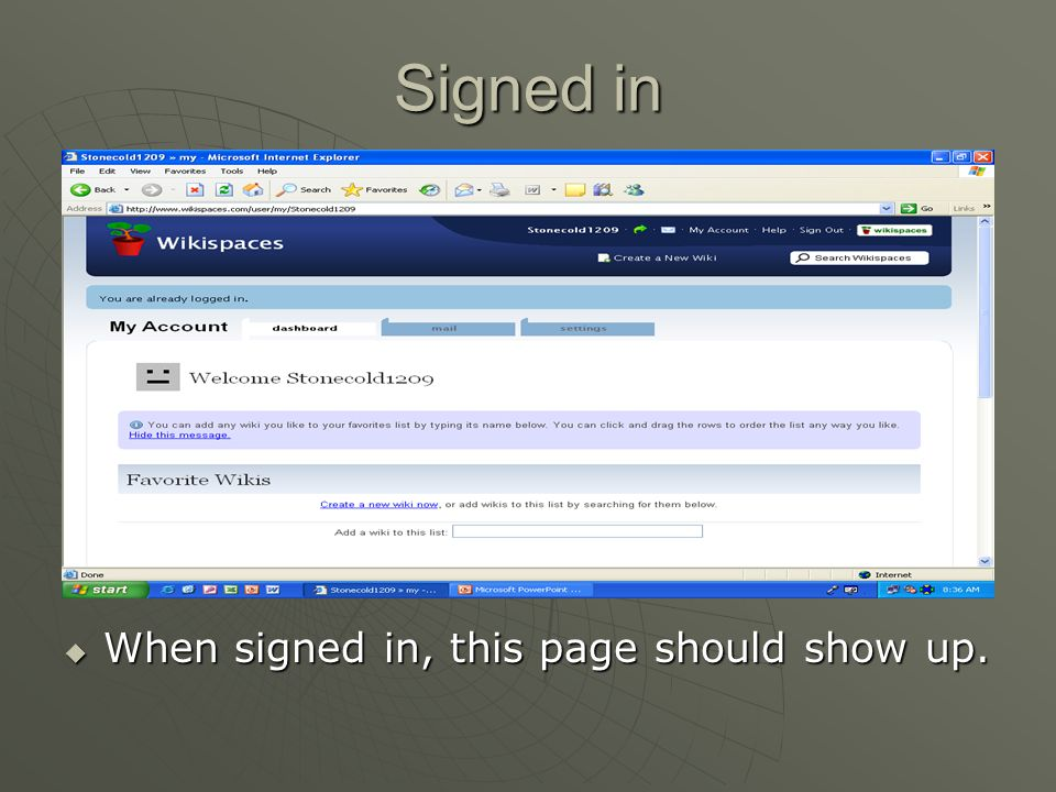 Signed in  When signed in, this page should show up.
