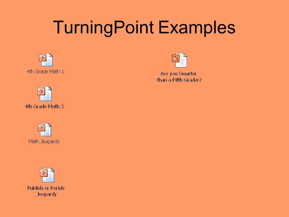 TurningPoint Examples