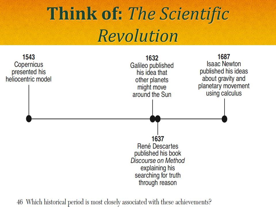 Think of: The Scientific Revolution