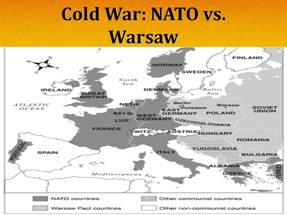 Cold War: NATO vs. Warsaw