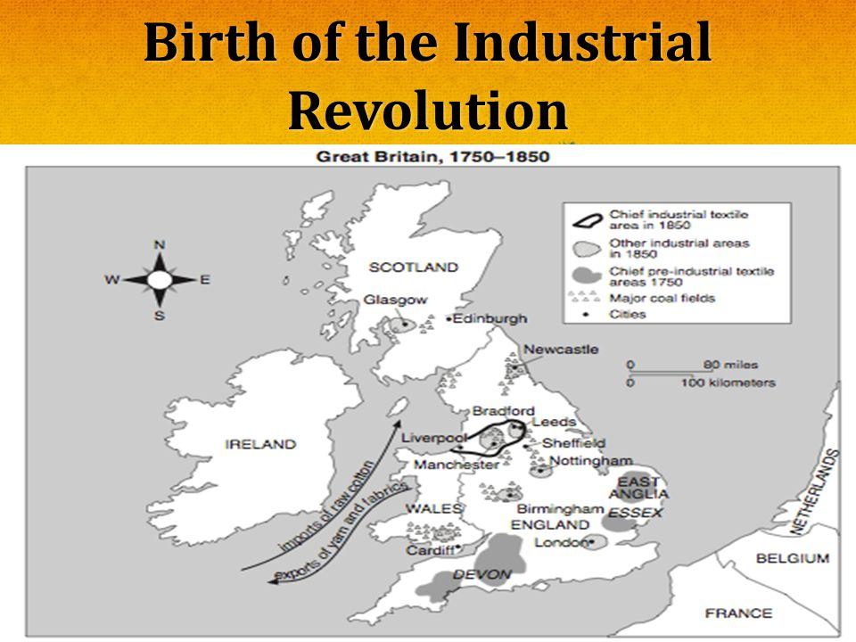 Birth of the Industrial Revolution