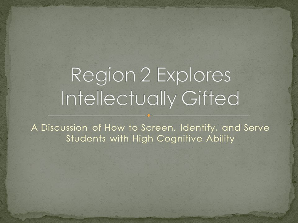 A Discussion of How to Screen, Identify, and Serve Students with High Cognitive Ability