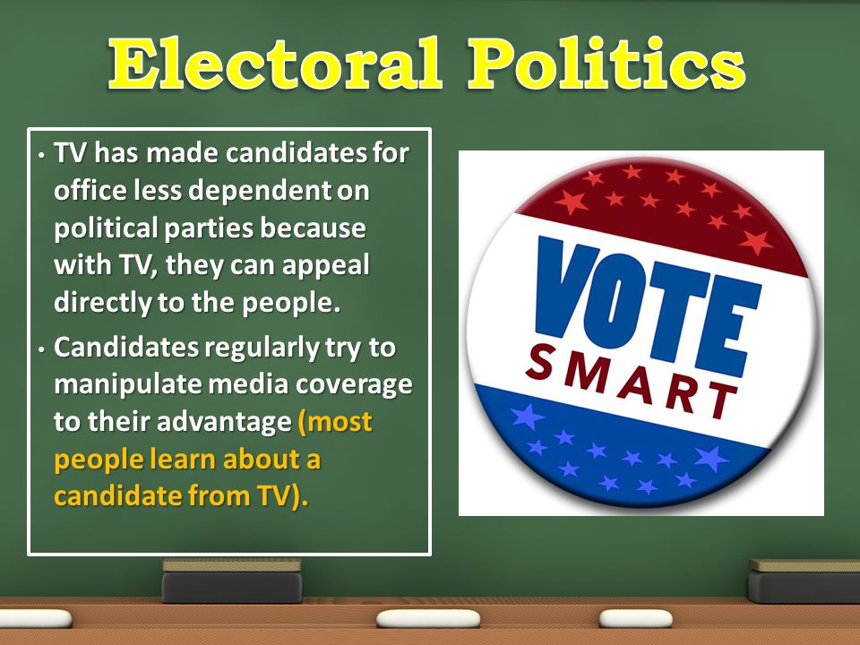 TV has made candidates for office less dependent on political parties because with TV, they can appeal directly to the people. TV has made candidates