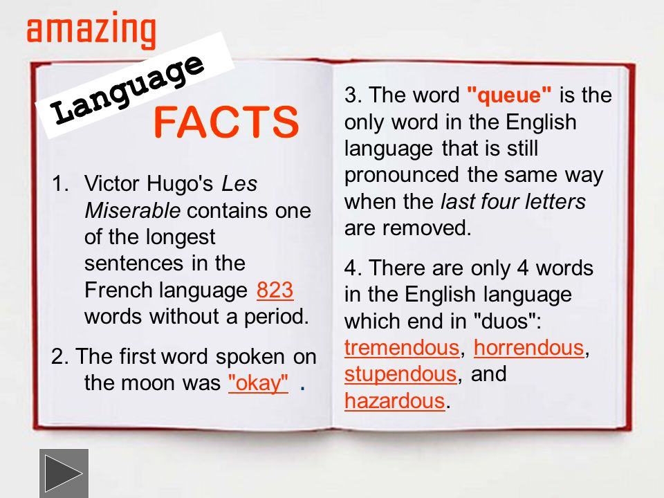 1.Victor Hugo s Les Miserable contains one of the longest sentences in the French language 823 words without a period.