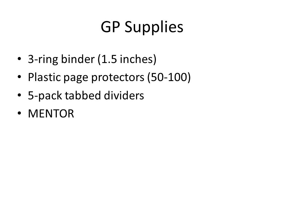 GP Supplies 3-ring binder (1.5 inches) Plastic page protectors (50-100) 5-pack tabbed dividers MENTOR