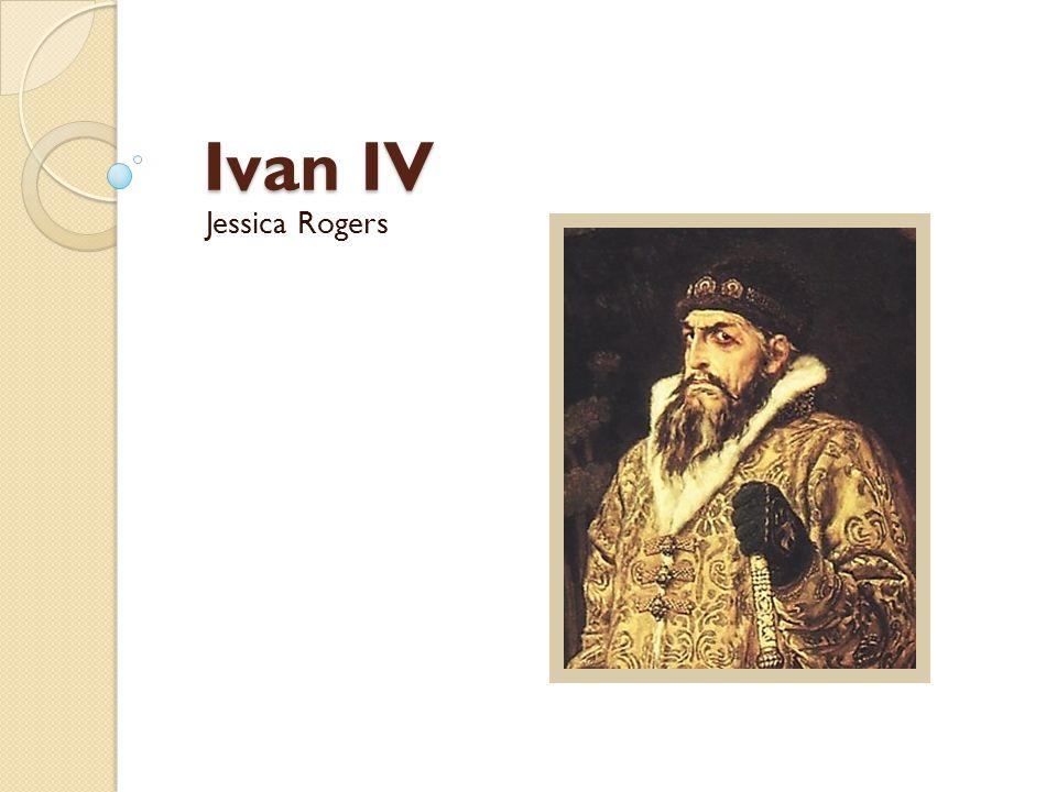 Ivan IV Jessica Rogers