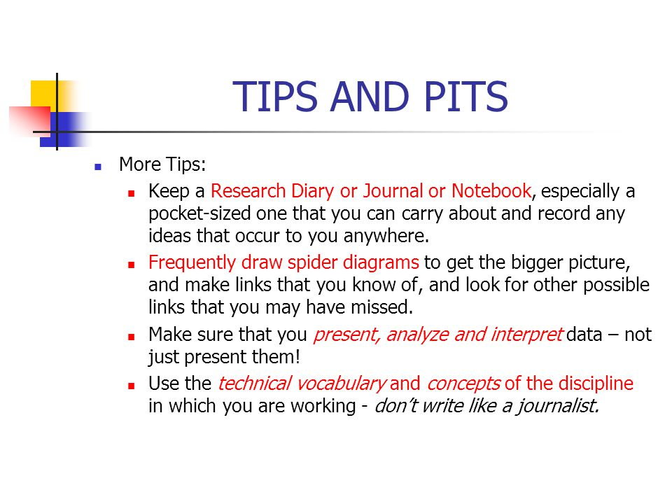 TIPS AND PITS Tips: Make sure your question is narrowly focused. It helps to exceed by about 20-30% the word limit in the first few drafts, and cut it