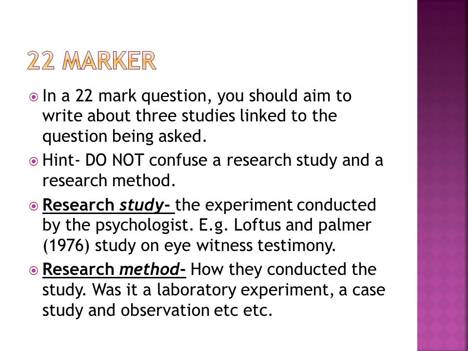  In a 22 mark question, you should aim to write about three studies linked to the question being asked.