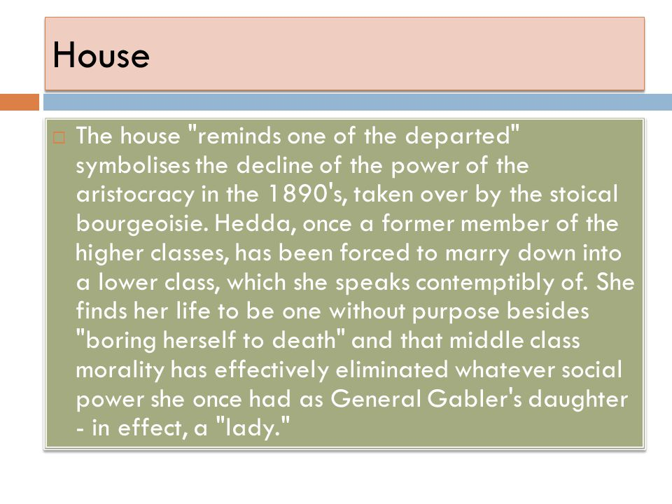 House  The house