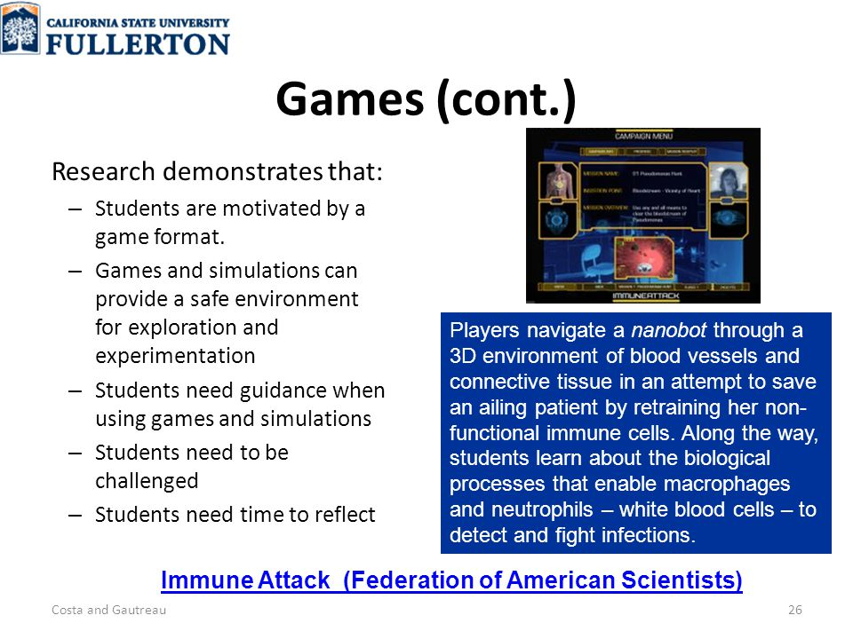 Games (cont.) Research demonstrates that: – Students are motivated by a game format.