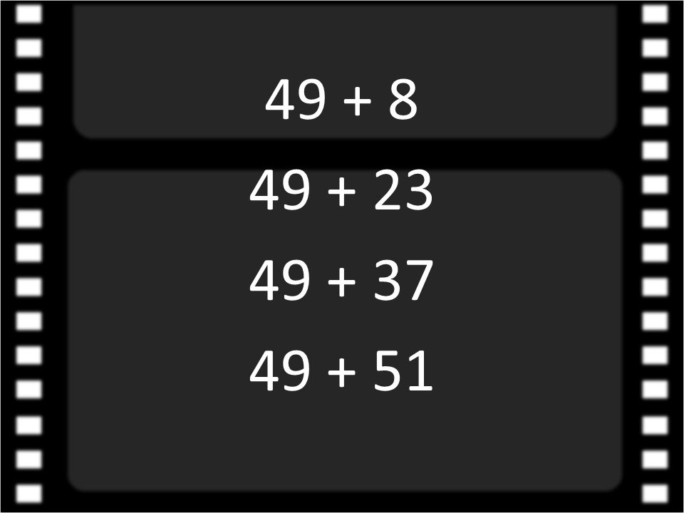 49 + 8 49 + 23 49 + 37 49 + 51