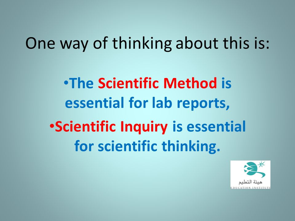One way of thinking about this is: The Scientific Method is essential for lab reports, Scientific Inquiry is essential for scientific thinking.