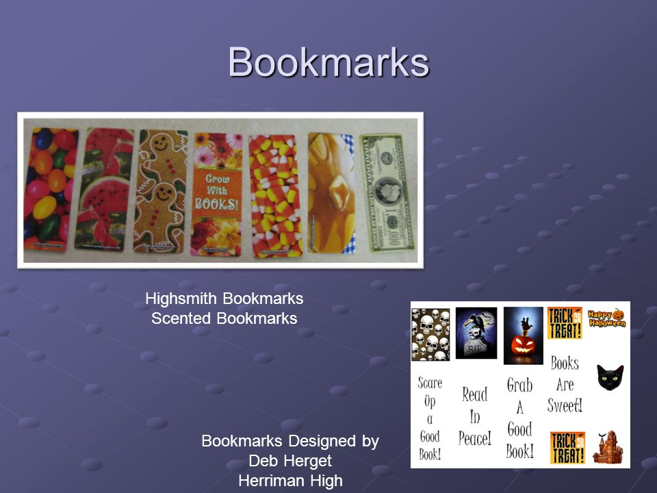 Bookmarks Highsmith Bookmarks Scented Bookmarks Bookmarks Designed by Deb Herget Herriman High