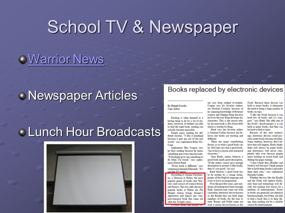 School TV & Newspaper Warrior News Warrior News Newspaper Articles Lunch Hour Broadcasts