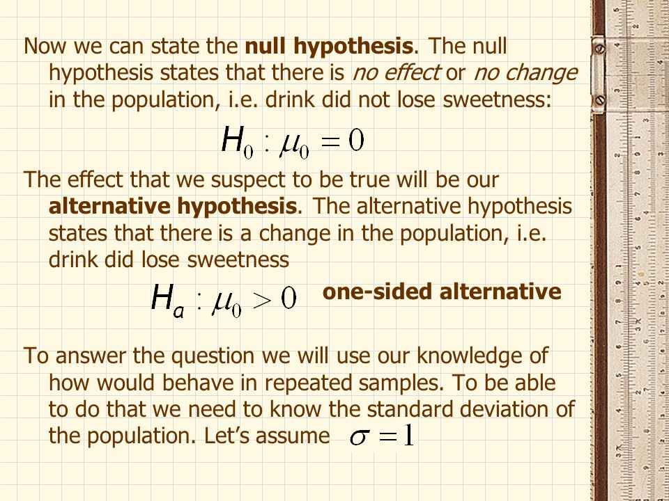 Now we can state the null hypothesis.