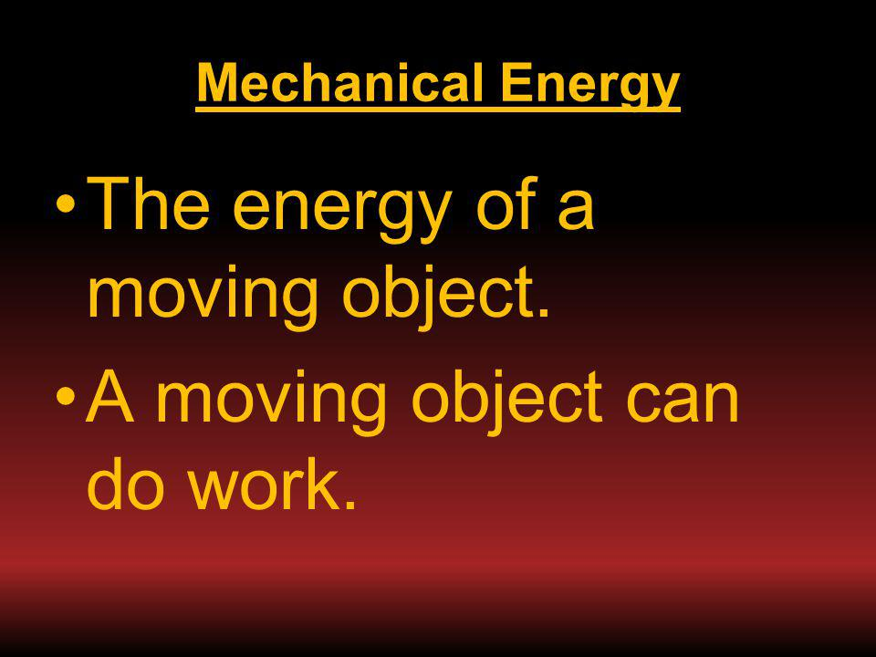 Mechanical Energy (Physical)
