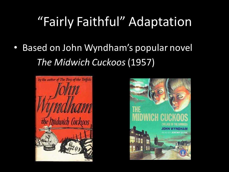 Fairly Faithful Adaptation Based on John Wyndham's popular novel The Midwich Cuckoos (1957)