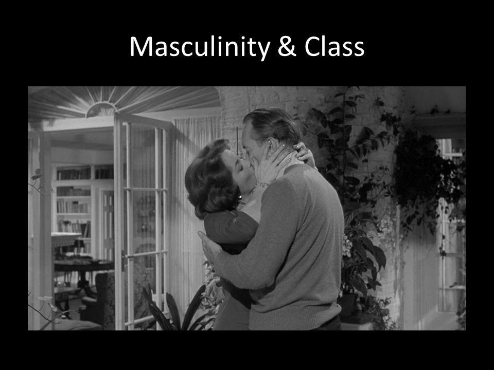 Masculinity & Class