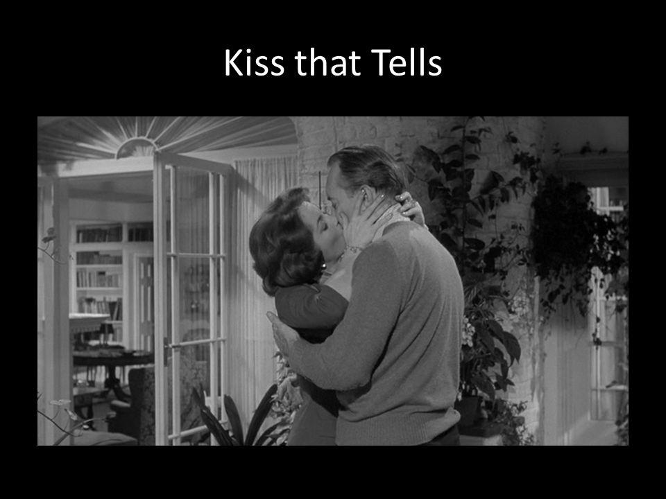 Kiss that Tells
