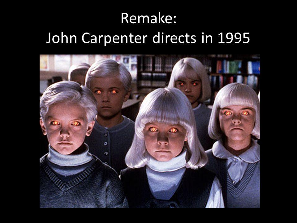 Remake: John Carpenter directs in 1995