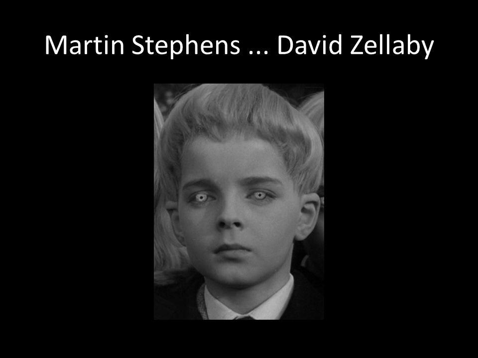 Martin Stephens... David Zellaby