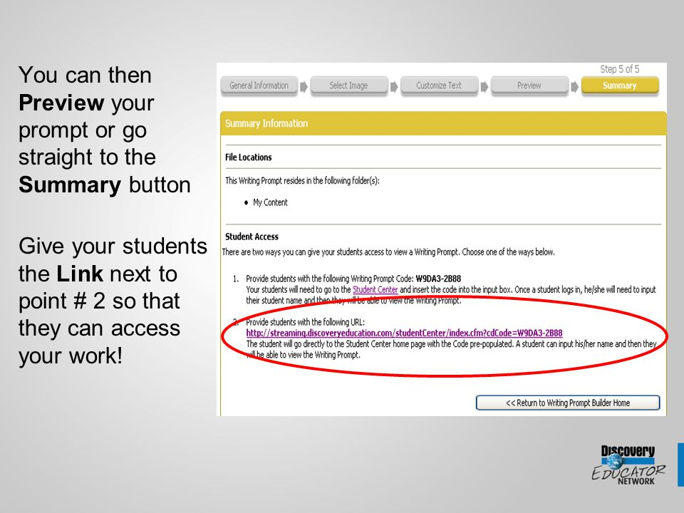 You can then Preview your prompt or go straight to the Summary button Give your students the Link next to point # 2 so that they can access your work!