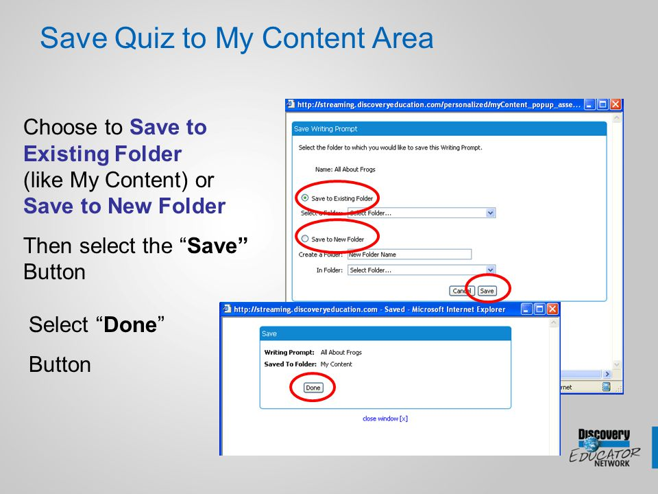 """Save Quiz to My Content Area Choose to Save to Existing Folder (like My Content) or Save to New Folder Then select the """"Save"""" Button Select """"Done"""" But"""