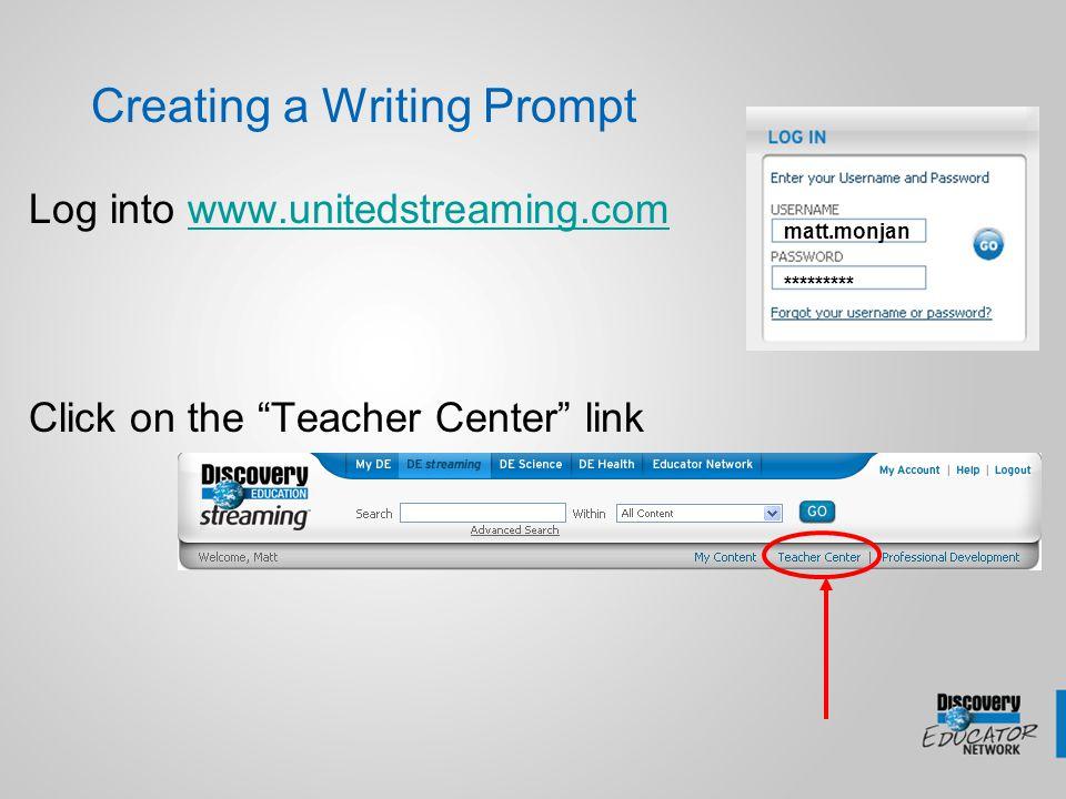 Creating an Interactive Quiz Log into www.unitedstreaming.comwww.unitedstreaming.com Click on the Teacher Center link matt.monjan *********