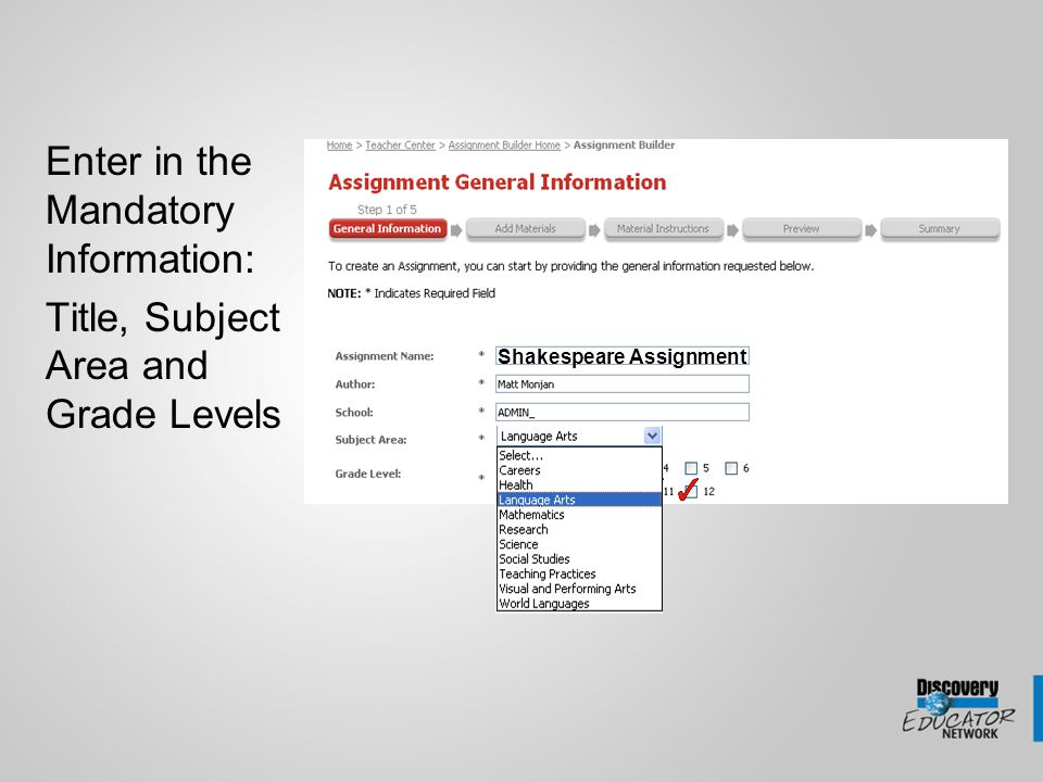 Enter in the Mandatory Information: Title, Subject Area and Grade Levels Shakespeare Assignment