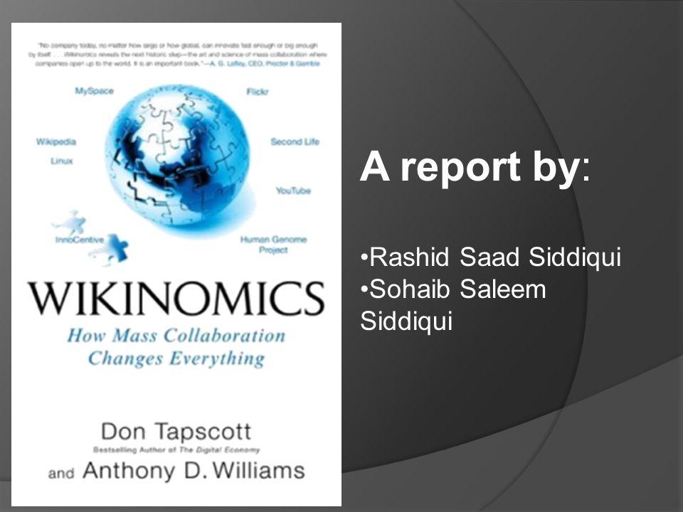 A report by: Rashid Saad Siddiqui Sohaib Saleem Siddiqui