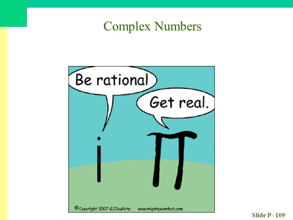 Slide P- 109 Complex Numbers