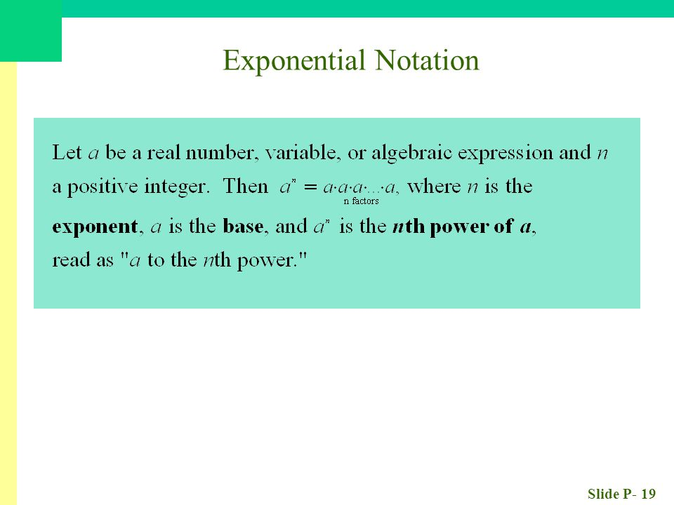 Slide P- 19 Exponential Notation