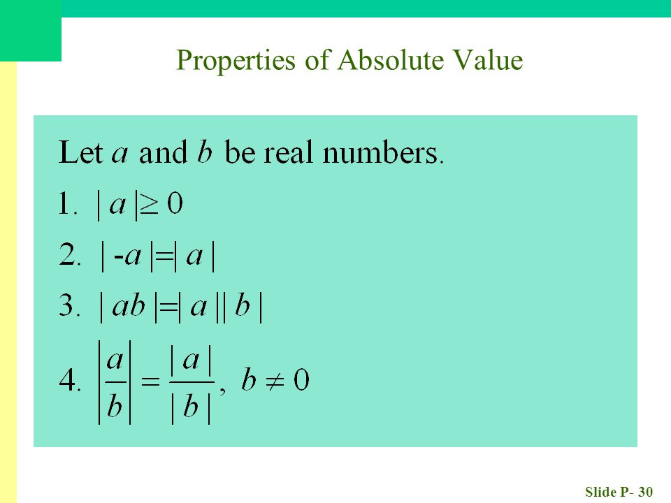 Slide P- 30 Properties of Absolute Value