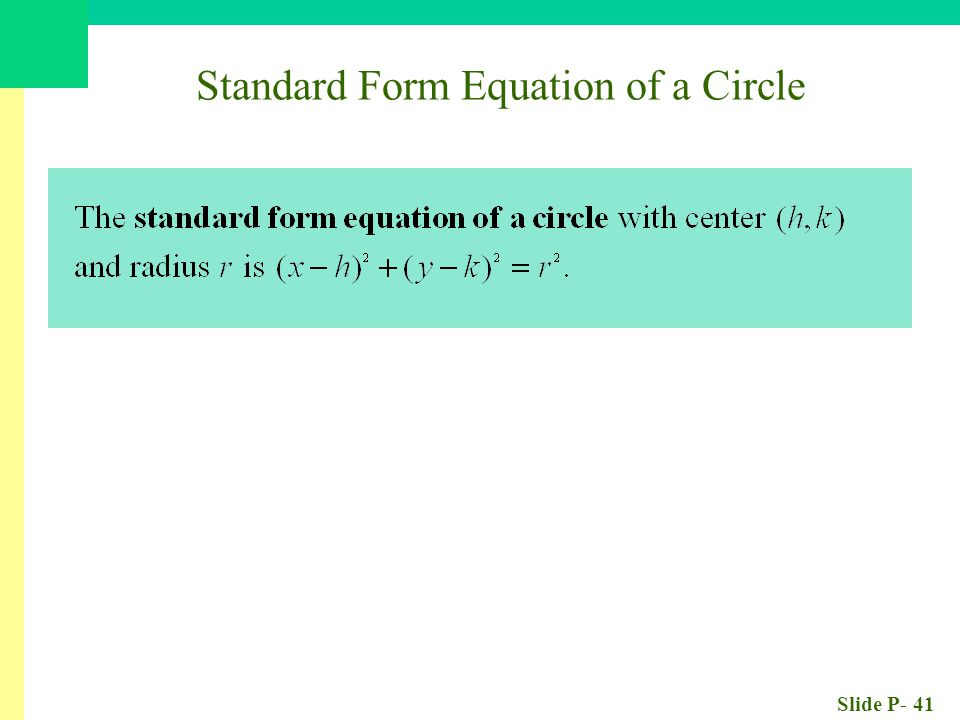 Slide P- 41 Standard Form Equation of a Circle