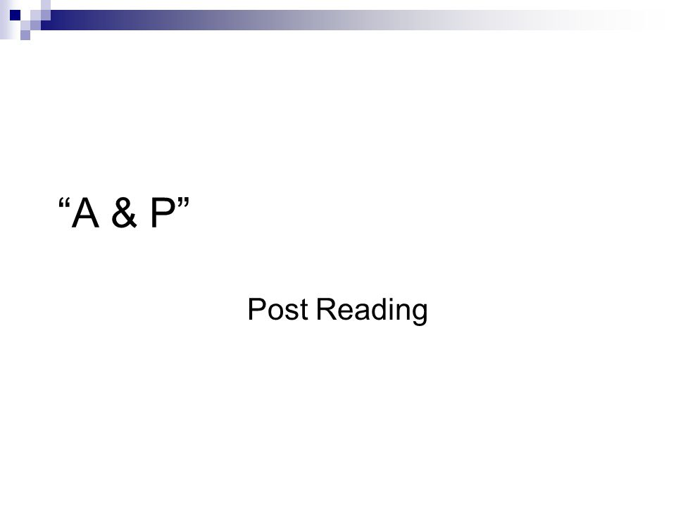 """A & P"" Post Reading"