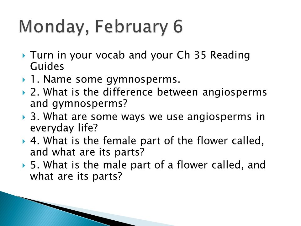  Turn in your vocab and your Ch 35 Reading Guides  1.