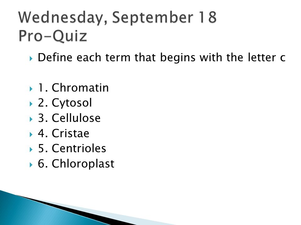  Define each term that begins with the letter c  1.