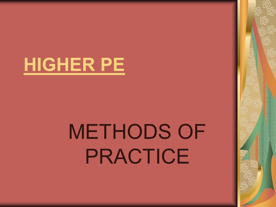 LEARNING (methods of learning) For a programme to be effective, the correct learning approach must be selected.