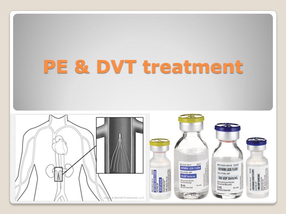 PE & DVT treatment