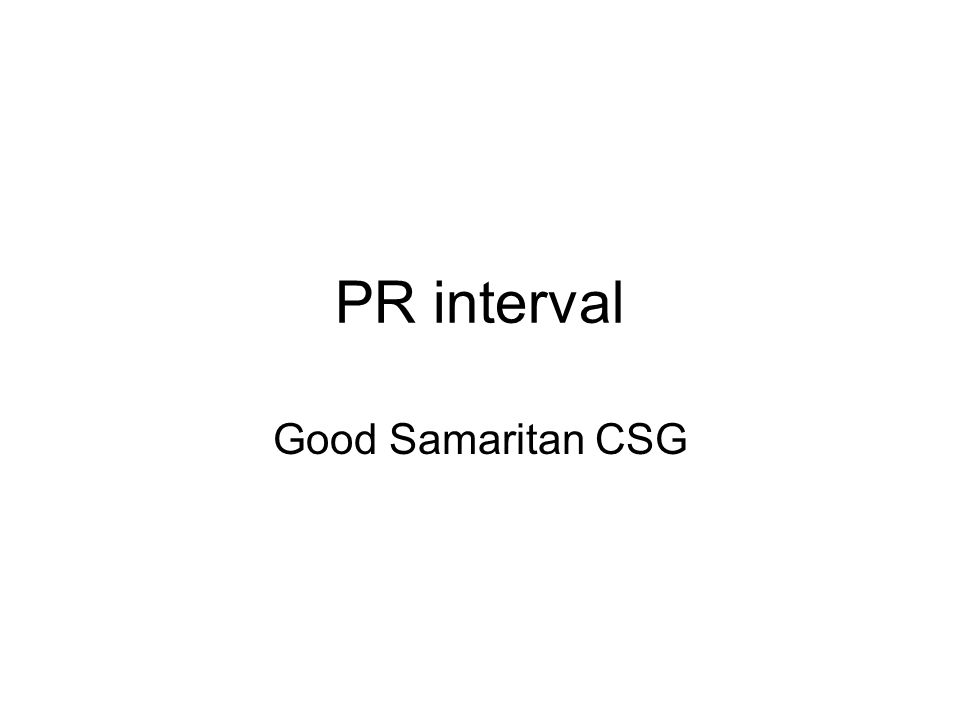 PR interval Good Samaritan CSG