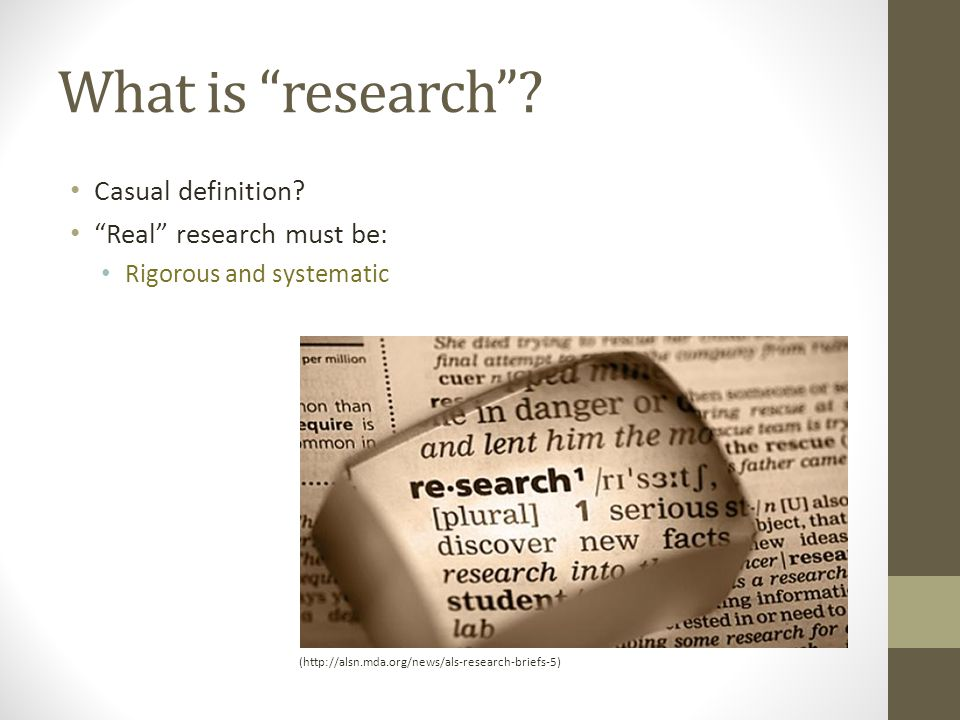 What is research . Casual definition.