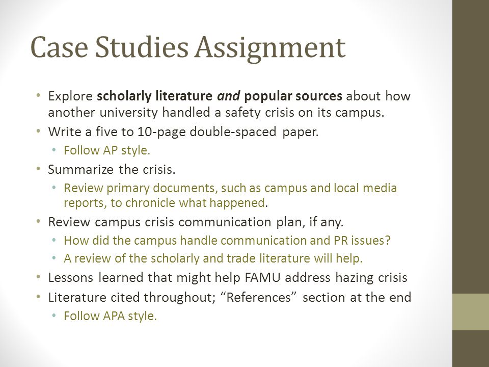 Case Studies Assignment Explore scholarly literature and popular sources about how another university handled a safety crisis on its campus.