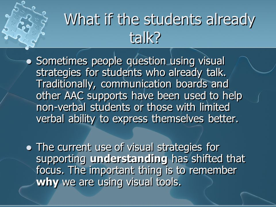 What if the students already talk.