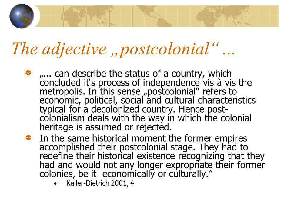 "The adjective ""postcolonial ... ""..."
